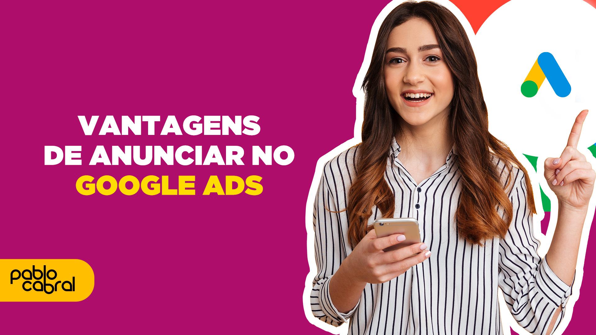 por que anunciar no Google Ads
