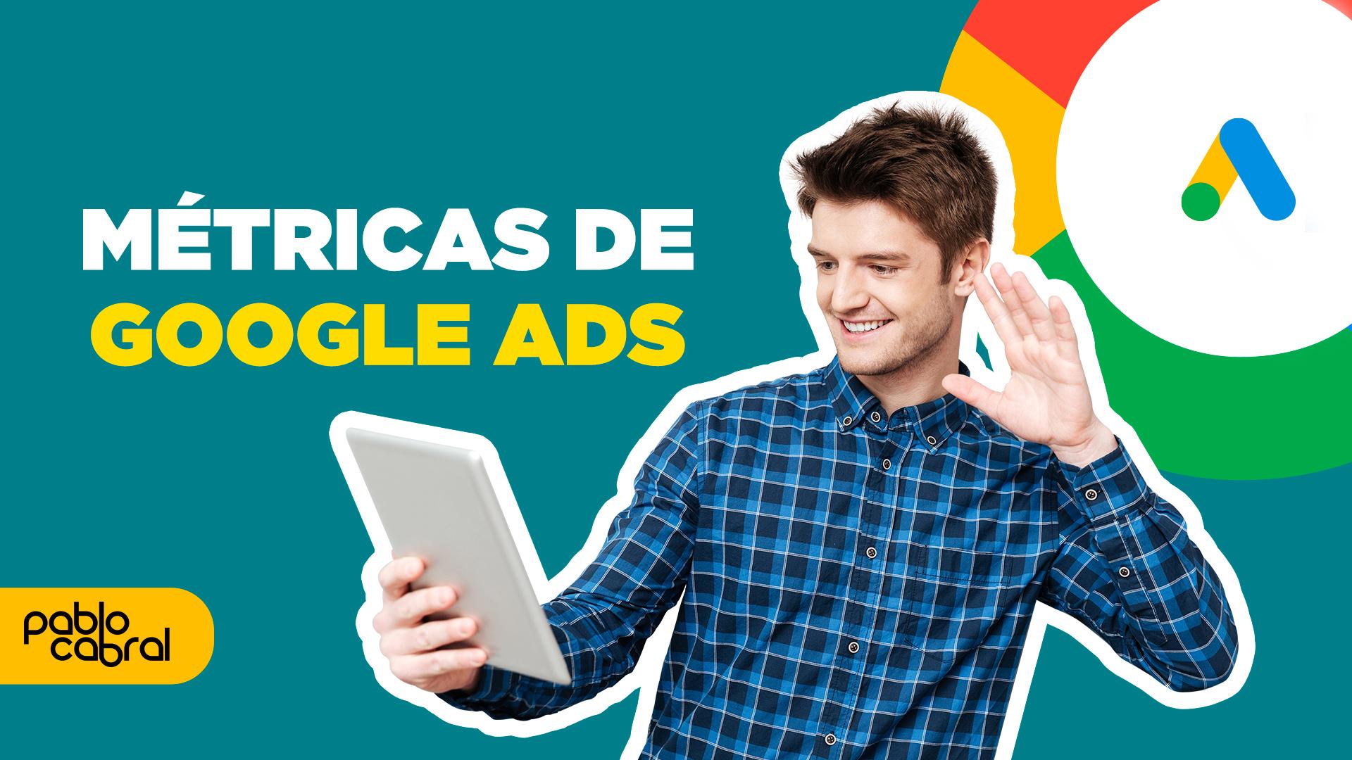 metricas do google ads