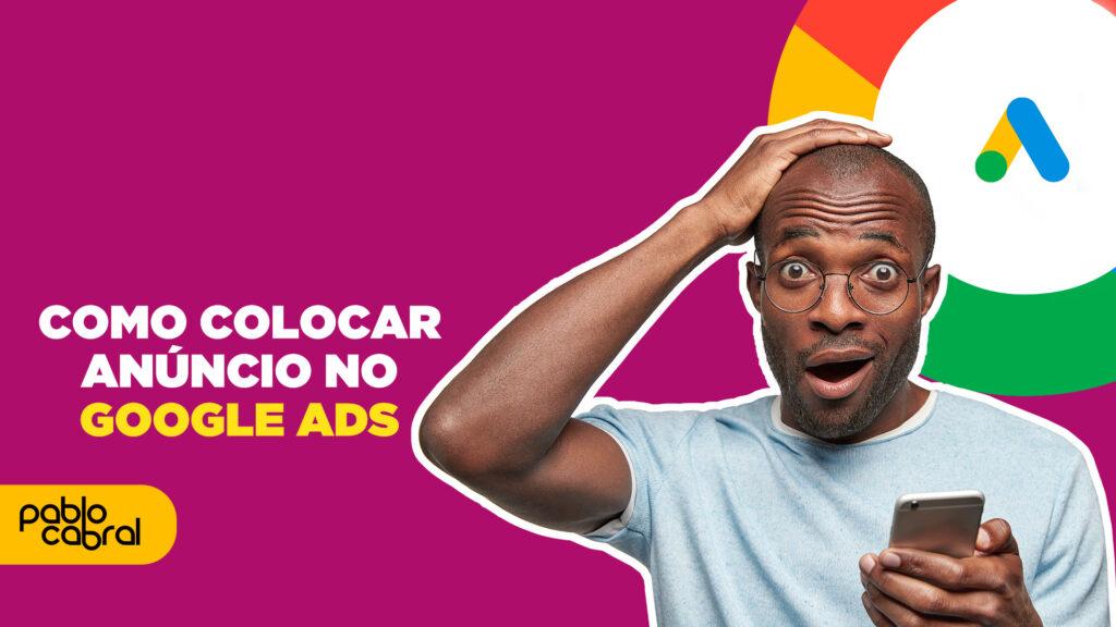/como-fazer-anuncio-na-rede-de-pesquisa-do-google-ads/