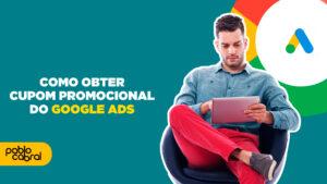 cupom do google ads